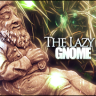 The Lazy Gnome